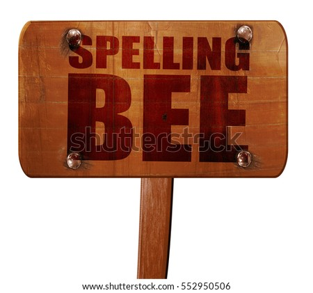 spelling bee, 3D rendering, text on wooden sign