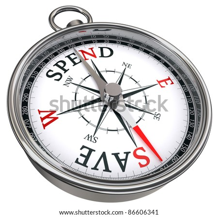 spend versus save concept compass isolated on white background - stock photo