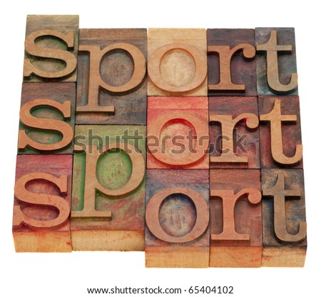 sport word abstract in vintage wooden letterpress printing blocks isolated on white