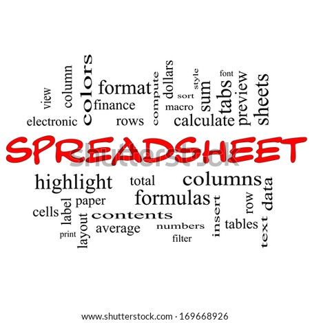 Spreadsheet Word Cloud Concept in red caps with great terms such as rows, columns, formula, cell and more.