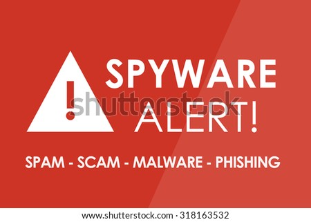 SPYWARE Alert concept - white letters and triangle with exclamation mark - stock photo
