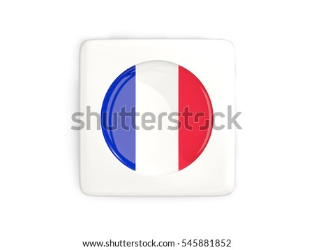 Square button with round flag of france isolated on white. 3D illustration