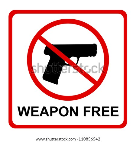 Square weapon free sign for stop crime caign isolated on white