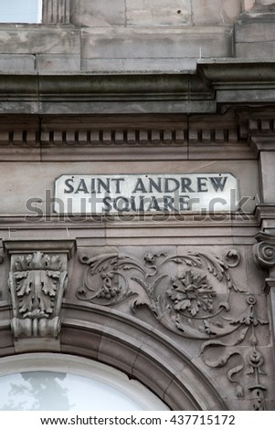 St Andrew Square Sign; Edinburgh; Scotland; Europe