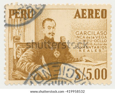 ST. PETERSBURG, RUSSIA - MAY 11, 2016: A postmark printed in PERU, shows Garcilaso de Vega (1498-1536) Spanish soldier and poet, circa 1953 - stock photo