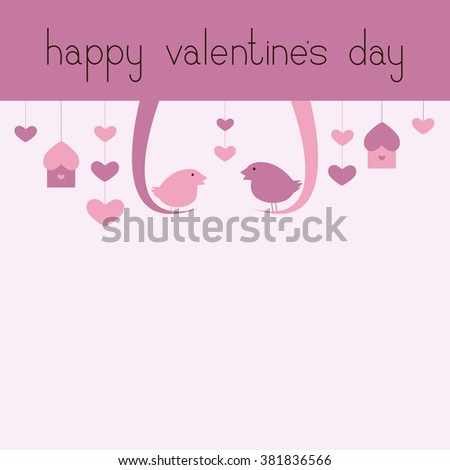 St Valentine`s day greeting card with two swinging birds, hanging nesting boxes, hearts, lettering happy valentine's day and big empty space for your text - stock photo