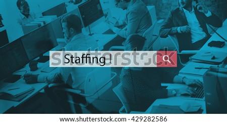 Staffing Company Hiring Organization Position Concept - stock photo