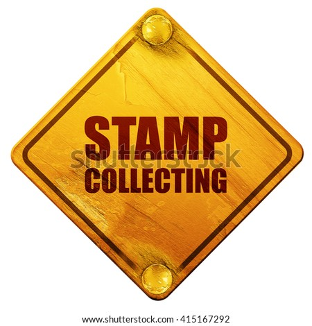 stamp collecting, 3D rendering, isolated grunge yellow road sign - stock photo