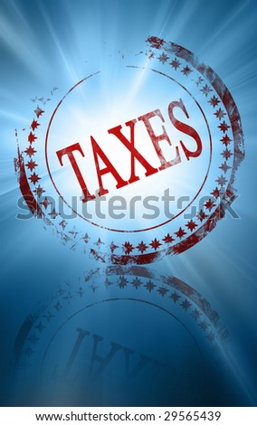 stamp with taxes on a blue background - stock photo