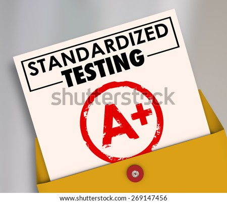 Standardized Testing words on a report card graded or scored A Plus to illustrate results of manadated, common, consistent curriculum in school and education - stock photo