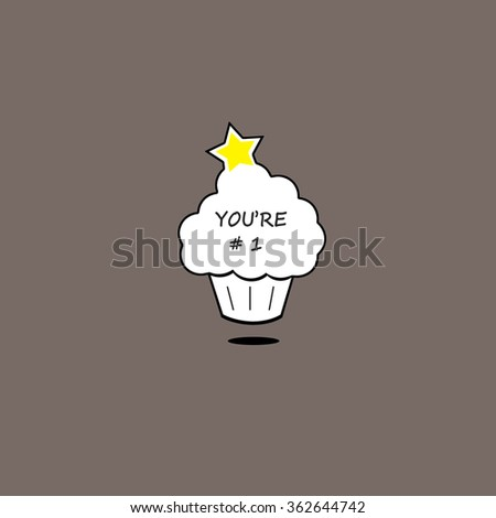 Star Cupcake - You're #1 - stock photo