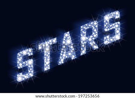 STARS Twinkling Lettering Made Of Stars - A lot of stars result in the lettering STARS. Illustration on black background. - stock photo