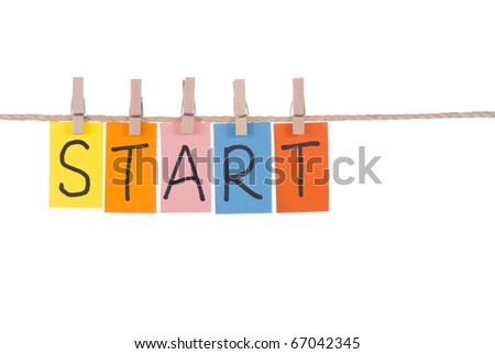 Start, Colorful words hang on rope by wooden peg