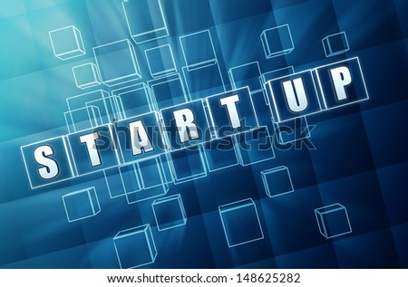 Start-up text in 3d blue glass cubes with white letters, business concept