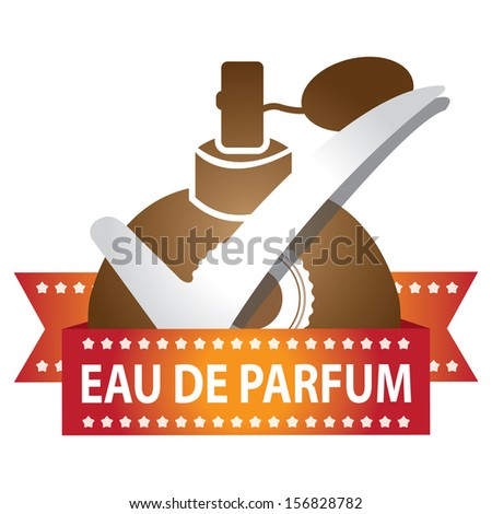 Sticker, Label or Badge For Product Information or Product Ingredient Present By Brown Glossy Style Eau De Parfum Spray Bottle Sign With Check Mark Isolated On White Background  - stock photo