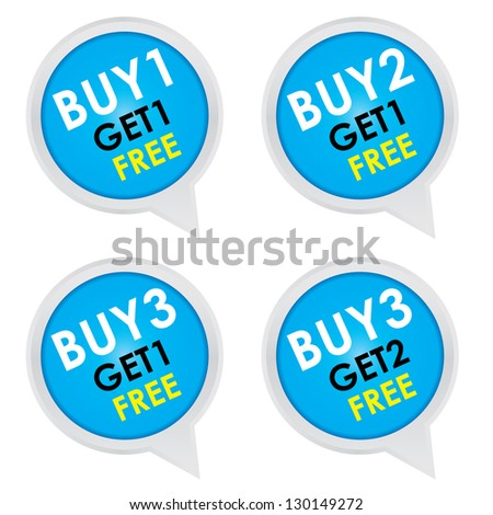 Sticker or Label For Marketing Campaign, Buy 1 Get 1 Free, Buy 2 Get 1 Free, Buy 3 Get 1 Free and Buy 3 Get 2 Free With Blue Icon Isolated on White Background - stock photo