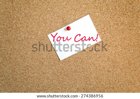 Sticky Note On Cork Board Background You Can Concept - stock photo