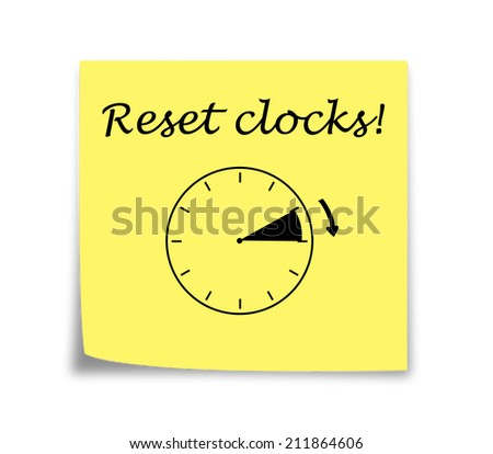Sticky note reminder to set clocks forward black on yellow - stock photo