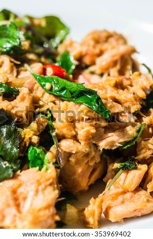 Stir Fried Tuna Fish with Chili and Holy Basil. Seafood Idea in Thai Style. Fresh Cooked and Healthy Diet. Can eat with Rice, Delicious. Close up, Macro, Selective.