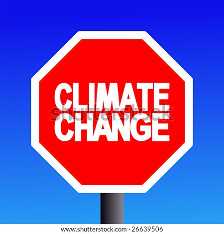 stop Climate change sign on blue sky illustration JPEG - stock photo