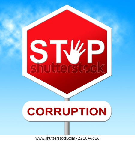 Stop Corruption Showing Warning Sign And No - stock photo
