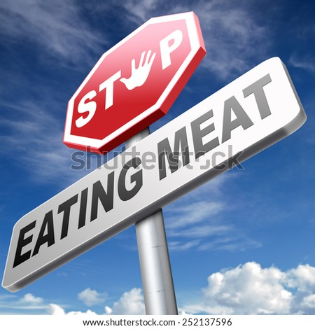 stop eating meat go vegan respect animal rights and welfare, veganism - stock photo