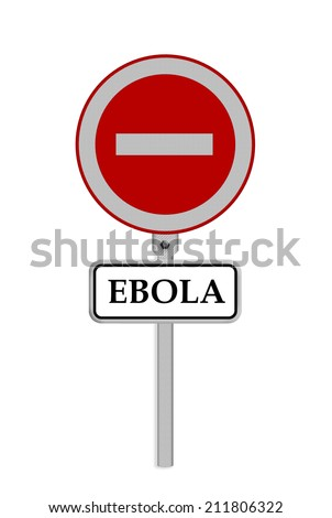stop ebola sign - isolated