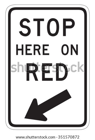 Stop here on RED traffic sign isolated on a white background - stock photo
