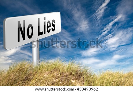 stop lies no more lying tell the truth 3D illustration - stock photo