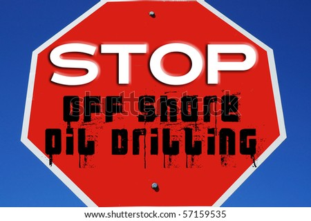 STOP Off Shore Oil Drilling - stock photo