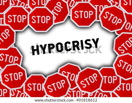 Stop sign and word hypocrisy