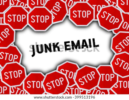Stop sign and word junk email