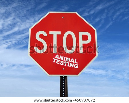 "Stop sign that reads ""Stop animal testing"""