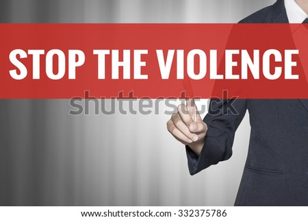 Stop the Violence word on virtual screen push by business woman red tab - stock photo