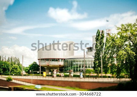 STRASBOURG, FRANCE - JUNE 01, 2012: European Court of Human Rights with main focus on one of the building taken with a tilt-shift lens