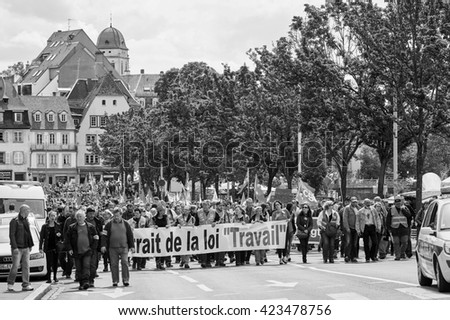 STRASBOURG, FRANCE - MAY 19, 2016: Retire labor reform placard during a demonstrations against proposed French government's labor and employment law reform - stock photo