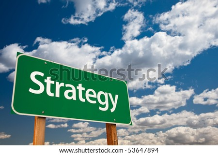 Strategy Green Road Sign with Copy Room Over The Dramatic Clouds and Sky. - stock photo