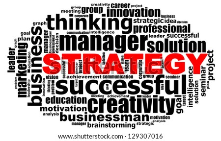 STRATEGY info text graphics and arrangement concept (word clouds) on white background