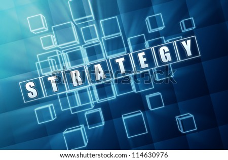 strategy text in 3d blue glass cubes with white letters