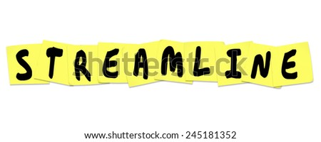Streamline word with letters written on sticky notes to illustrate productivity or efficiency improvements or increases in an office or workplace - stock photo