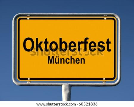 Street sign Oktoberfest in Munich (Germany), biggest folk festival of the world - stock photo