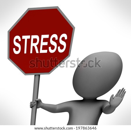 Stress Red Stop Sign Showing Stopping Tension And Pressure - stock photo