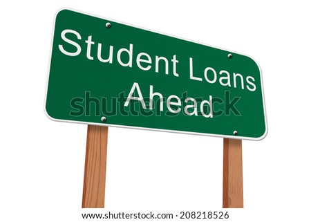 Student Loans Ahead Sign, Green highway sign with words Student Loans Ahead isolated on white - stock photo
