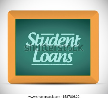 student loans message written on a chalkboard illustration design graphic - stock photo