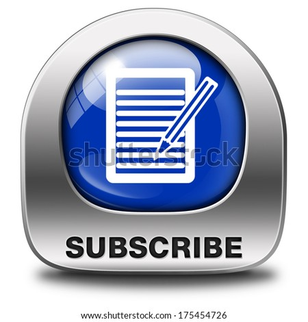 Subscribe here and now online free subscription and membership for newsletter or blog join today blue button or icon - stock photo