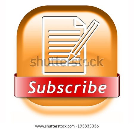 Subscribe here button online free subscription and membership for newsletter or blog join today - stock photo