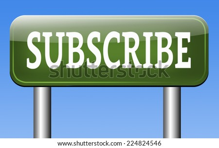 Subscribe here online free subscription and membership for newsletter  - stock photo