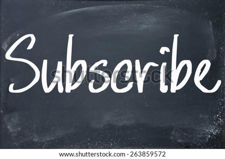 subscribe word write on blackboard - stock photo