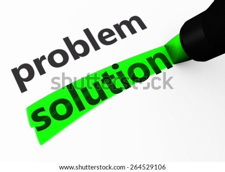 Success and business strategy concept with a 3d rendering of problem and solution words text highlighted with a green marker. - stock photo