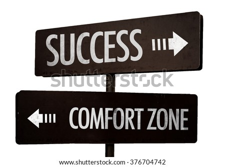 Success - Comfort Zone signpost isolated on white background - stock photo